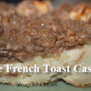 Thumbnail image for Apple French Toast Casserole Recipe