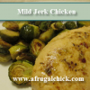 Thumbnail image for Cooking For One Recipes: Mild Jerk Chicken