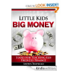 Thumbnail image for Free Book Download: Little Kids Big Money: Tools for Teaching Kid Friendly Finance