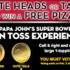 Thumbnail image for Vote Heads or Tails For A FREE Papa Johns Pizza