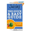 Thumbnail image for Amazon Free Book Download: Juicing: The Quick & Easy Guide