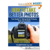 Thumbnail image for FREE Amazon E-Book: How To Take Better Photos