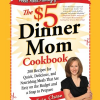 Thumbnail image for Amazon: The $5 Dinner Mom Cookbook Only $6.00