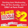 Thumbnail image for EXTENDED THROUGH 6/4: Farm Fresh Supermarkets Super Doubles 5/29 – 6/2
