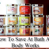 Thumbnail image for How To Save at Bath and Body Works