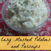 Thumbnail image for Easy Mashed Potatoes and Parsnips Recipe