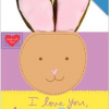 "Thumbnail image for ""I Love You, Honey Bunny"" Board Book $7.19"