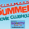 Thumbnail image for Cinemark Summer Movie Clubhouse 2014
