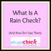 Thumbnail image for Raincheck Meaning