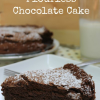 Thumbnail image for Flourless Chocolate Cake Recipe Easy