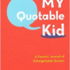 Thumbnail image for Amazon-My Quotable Kid: A Parents' Journal of Unforgettable Quotes $8.49