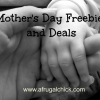 Thumbnail image for Mother's Day Freebies and Special Deals