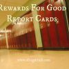 Thumbnail image for Rewards For Good Grades On Report Card