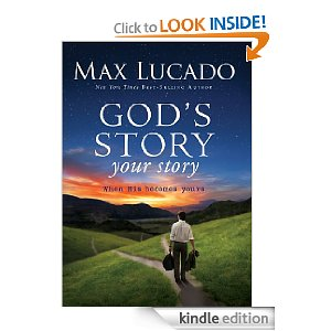 Post image for Free Max Lucado Book: God's Story, Your Story