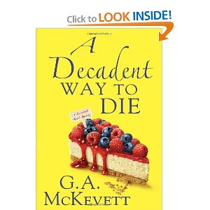 "Post image for Book 2: ""A Decadent Way To Die"" by G.A. McKevett"