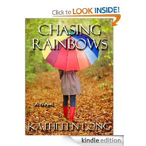 Post image for Amazon Free Download: Chasing Rainbows by Kathleen Long