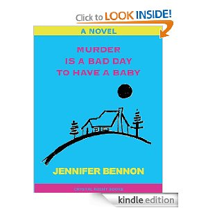 Post image for Amazon Free Book Download: Murder Is A Bad Day To Have A Baby