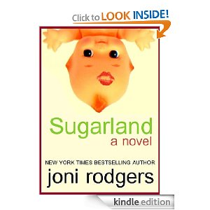 Post image for Amazon Free Book Download: Sugarland by Joni Rodgers