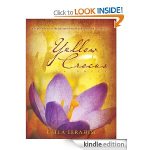 Post image for Amazon Free Book Download: Yellow Crocus: A Novel by Laila Ibrahim