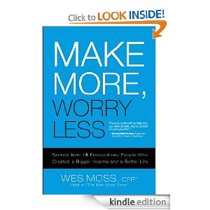 Post image for Amazon Free Book Download: Make More, Worry Less: Secrets from 18 Extraordinary People (Reg $19.99)