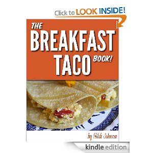 Post image for Amazon Free Book Download: The Breakfast Taco Book