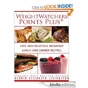 Post image for Amazon Free Download: Weight Watchers Points Plus, Fast and Delicious Breakfast Lunch and Dinner Recipes