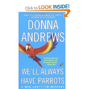 "Post image for Book 8: ""We'll Always Have Parrots"" by Donna Andrews"
