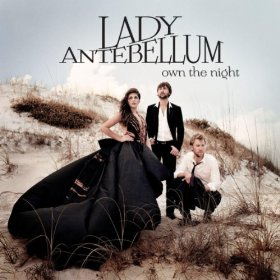 "Post image for Lady Antebellum: ""Own The Night"" Album"