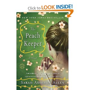 "Post image for Week #11: ""The Peach Keeper"" by Sarah Addison Allen"