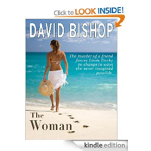 "Post image for Amazon Free Book Download: ""The Woman"" By David Bishop"