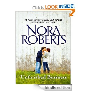 "Post image for EXPIRED: Nora Roberts Book Download: ""Unfinished Business"""