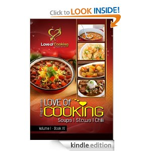 Post image for Amazon Free Book Download: Love of Cooking: Soups, Stews, & Chili
