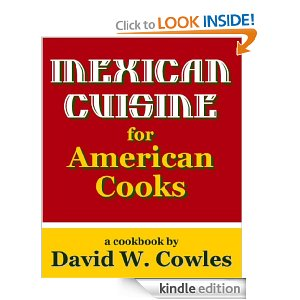 Post image for Amazon Free Book Download: Mexican Cuisine for American Cooks