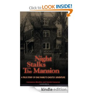 Post image for Amazon Free Book Download: Night Stalks the Mansion: A True Story of One Family's Ghostly Adventure