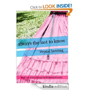 Post image for Amazon Free Book Download: Always the Last to Know (Always the Bridesmaid)