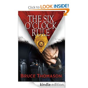 Post image for Amazon Free Book Download: THE SIX O'CLOCK RULE (Detective Clay Randall Series)