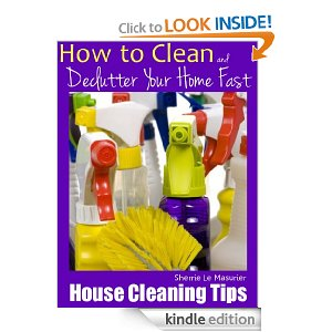 Post image for Amazon Free Book Download: House Cleaning Tips: How to Clean and Declutter Your Home Fast