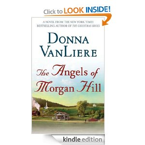 Post image for Amazon Book Download: The Angels of Morgan Hill  by Donna Van Liere $2.99