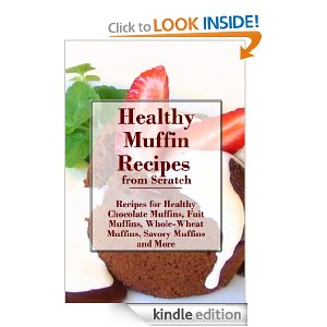 Post image for Amazon Free Book Download: Healthy Muffin Recipes
