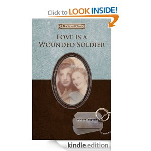 Post image for Amazon Free Book Download: Love is a Wounded Soldier