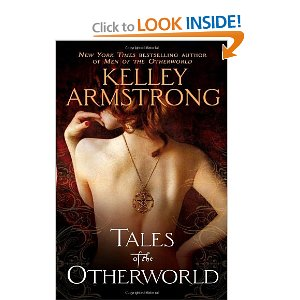 "Post image for 52 Books in 52 Weeks: ""Tales of the Otherworld"" by Kelley Armstrong"