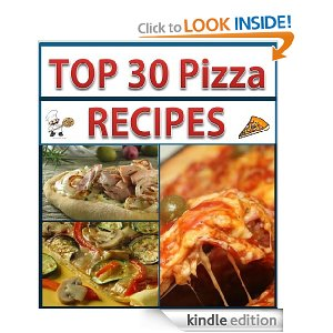 Post image for Amazon Free Book Download: Top Pizza Recipes: 30 Best Recipes Delicious & Easy To Make