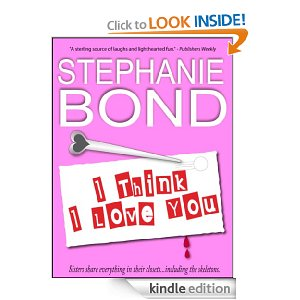 Post image for Amazon Free Book Download: I Think I Love You By Stephanie Bond