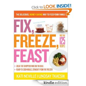 Post image for Amazon Book Download: Fix, Freeze, Feast: The Delicious, Money-Saving Way to Feed Your Family $2.51