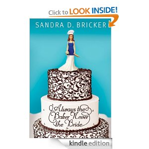 Post image for Amazon Free Book Download: Always the Baker, Never the Bride: An Emma Rae Creation