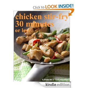 Post image for Amazon Free Book Download: Chicken Stir-Fry 30 minutes or less