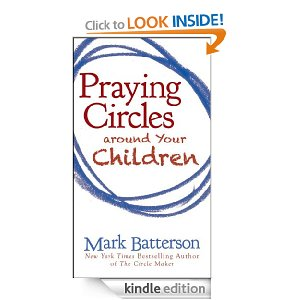 "Post image for Amazon Free Book Download: ""Praying Circles Around Your Children"""