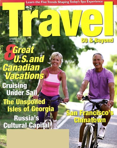 Post image for Travel 50 and Beyond Magazine For Only $6.39 Per Year – 10/11