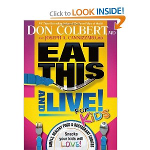Post image for Book Download: Eat This And Live For Kids: Simple, Healthy Food & Restaurant Choices $1.53