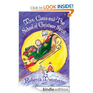 Post image for Free Kids Book Download: Mrs. Claus and The School of Christmas Spirit (A Kat McGee Story)